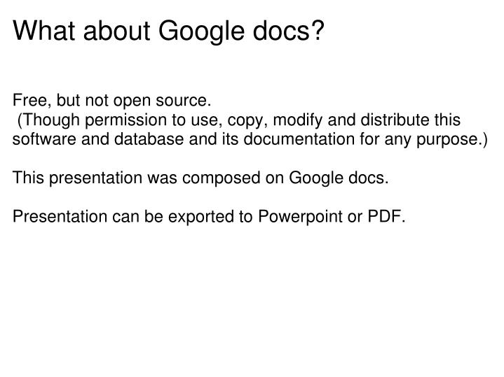 What about Google docs?