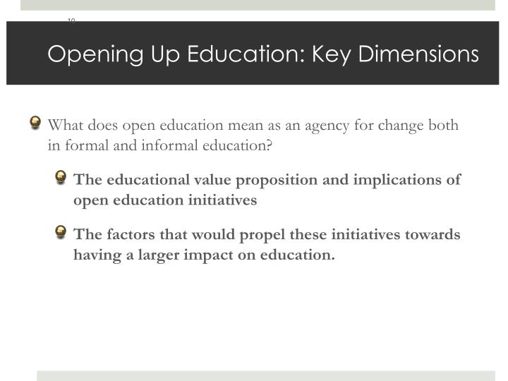 Opening Up Education: Key Dimensions