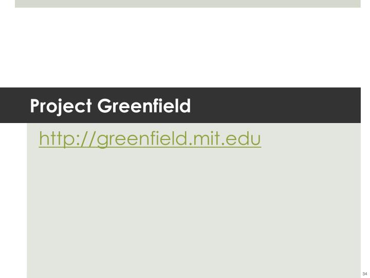 Project Greenfield