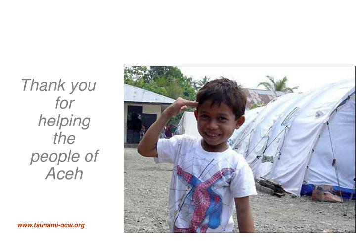 Thank you for helping the people of Aceh