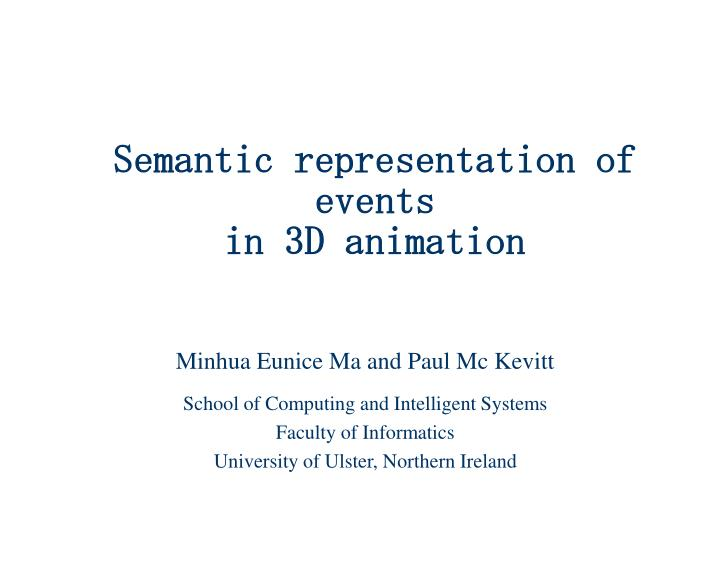 semantic representation of events in 3d animation n.