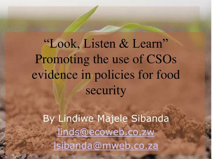 Look listen learn promoting the use of csos evidence in policies for food security