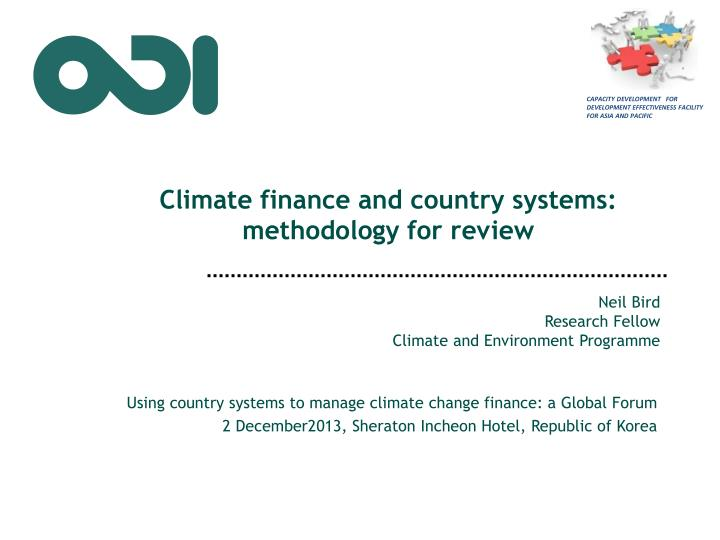 climate finance and country systems methodology for review n.