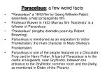 paracelsus a few weird facts