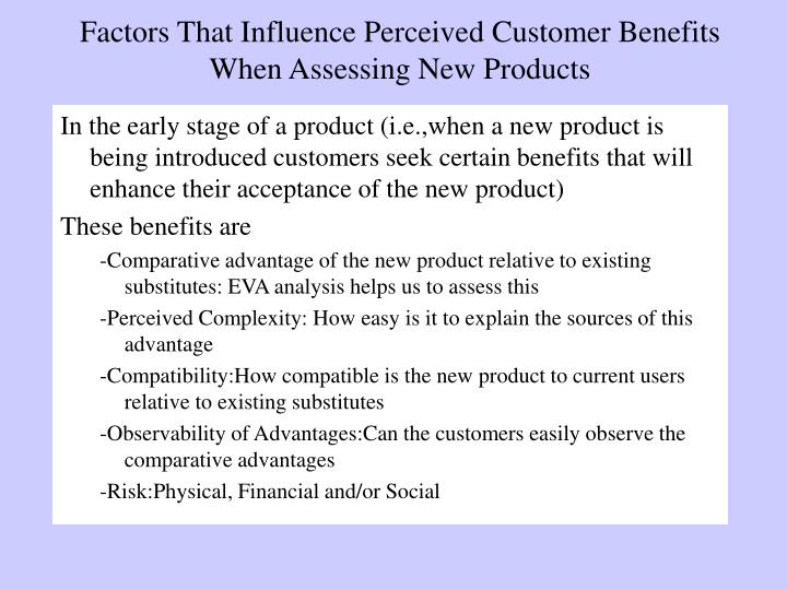 Factors That Influence Perceived Customer Benefits When Assessing New Products