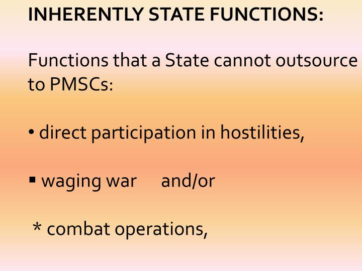 INHERENTLY STATE FUNCTIONS: