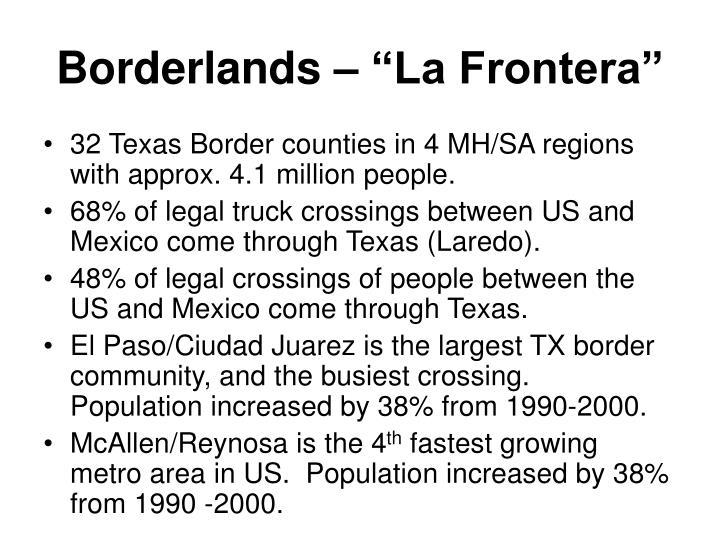 """Borderlands – """"La Frontera"""""""