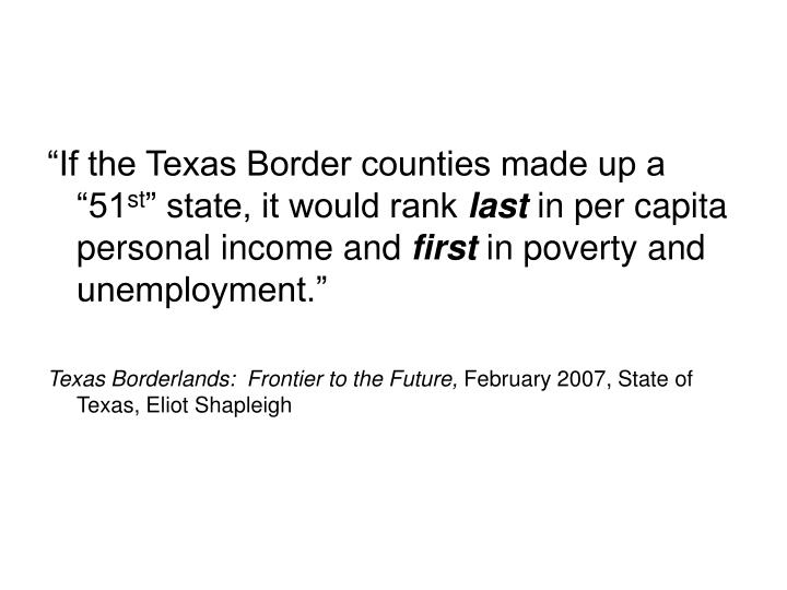 """""""If the Texas Border counties made up a """"51"""