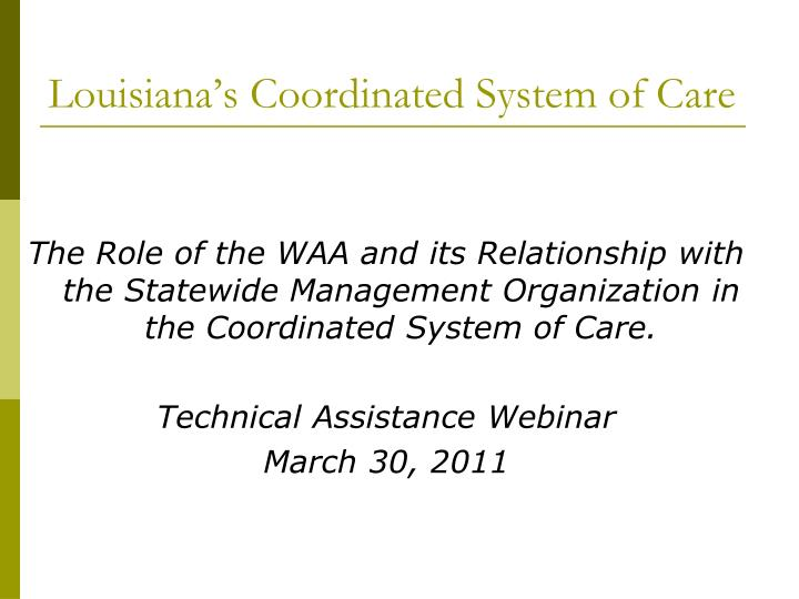 louisiana s coordinated system of care n.