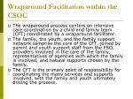 wraparound facilitation within the csoc2