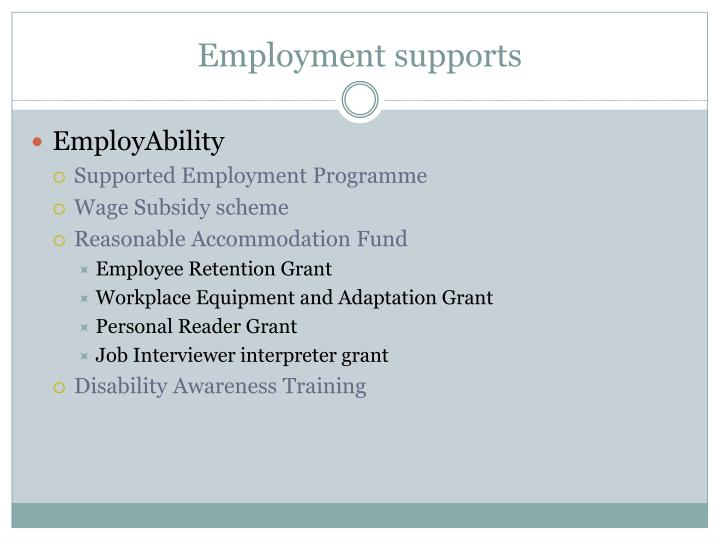 Employment supports
