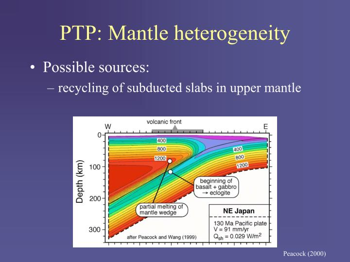 PTP: Mantle heterogeneity