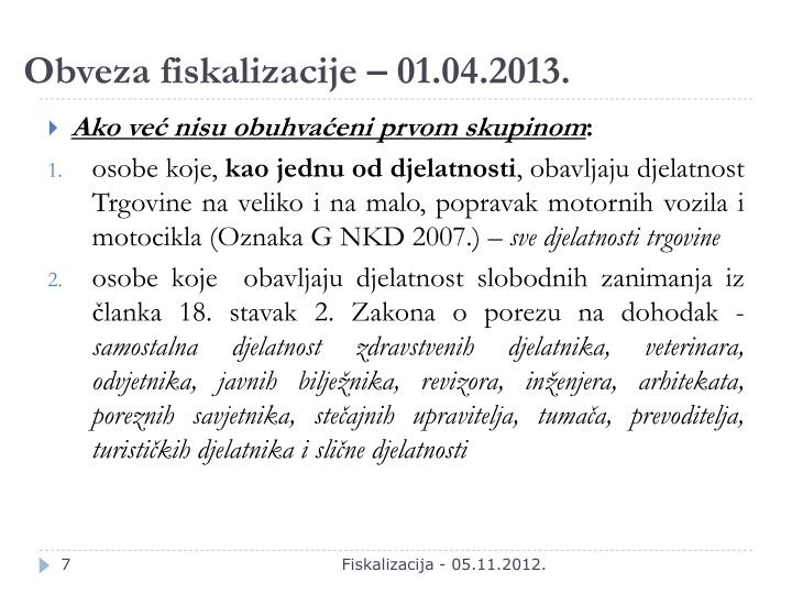 Obveza fiskalizacije – 01.04.2013.