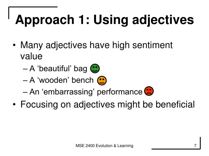Approach 1: Using adjectives