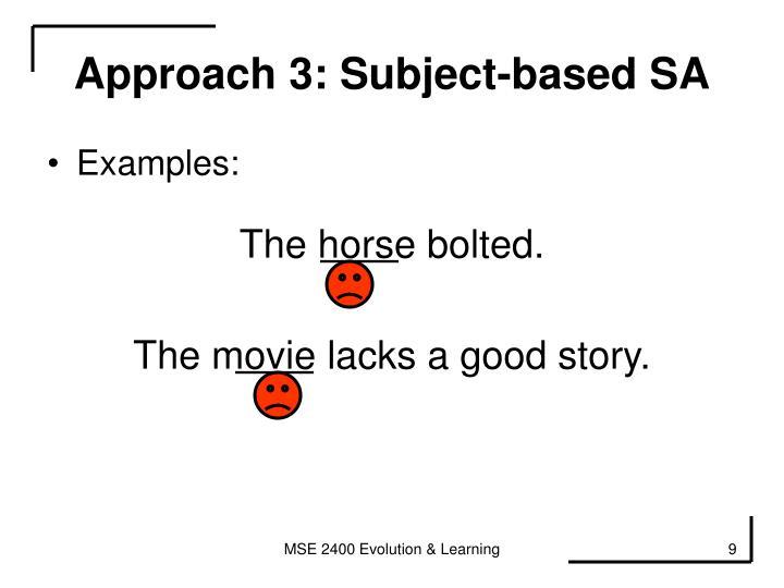 Approach 3: Subject-based SA