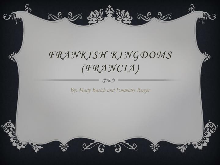Frankish kingdoms francia