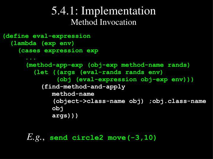 5 4 1 implementation method invocation