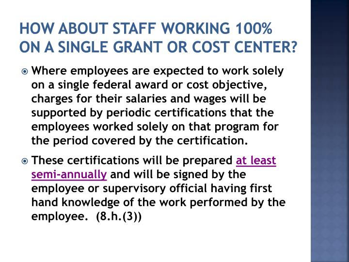 How About Staff Working 100% On A Single Grant or Cost Center?