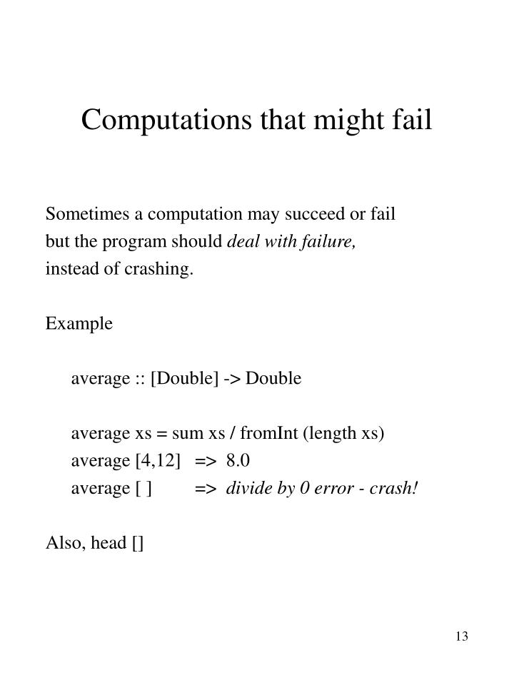 Computations that might fail