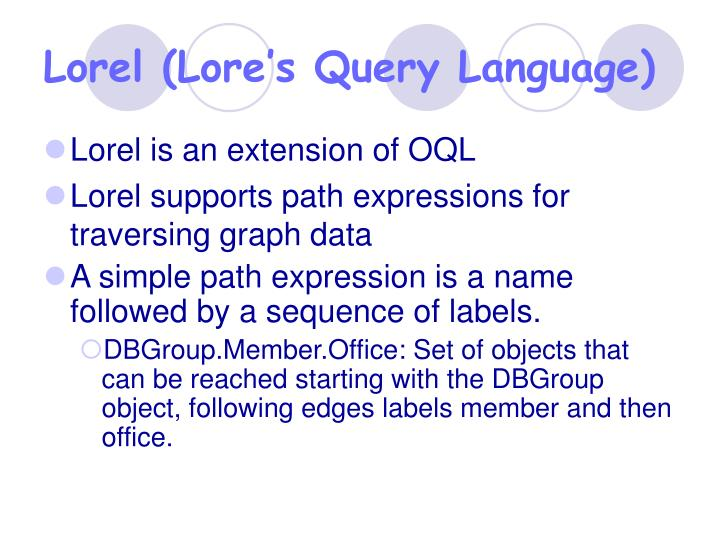 Lorel (Lore's Query Language)