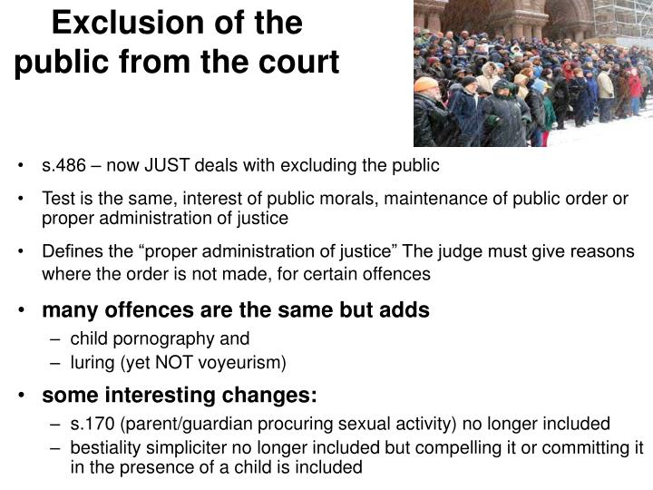 Exclusion of the public from the court