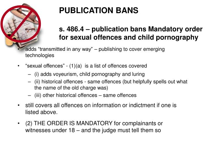 PUBLICATION BANS
