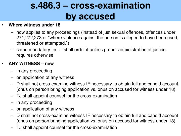 s.486.3 – cross-examination