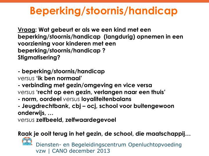 Beperking/stoornis/handicap