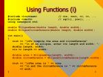 using functions i