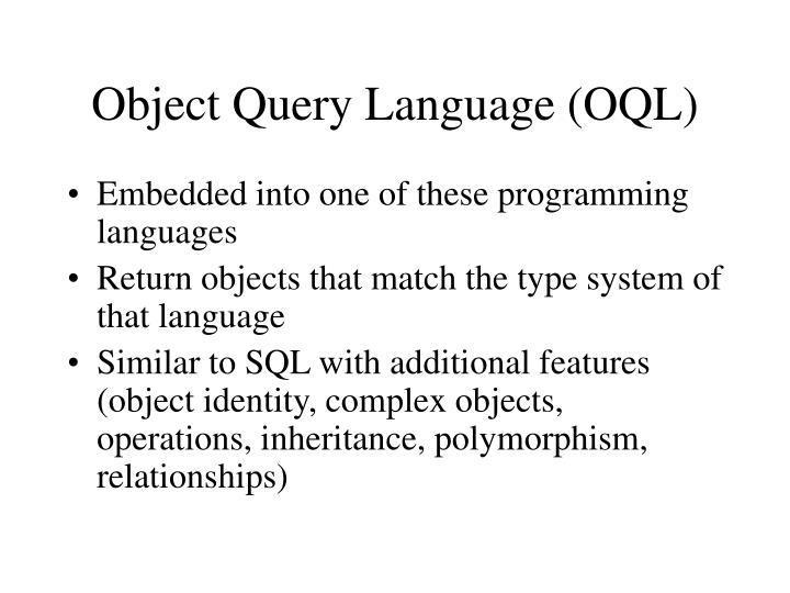 Object Query Language (OQL)