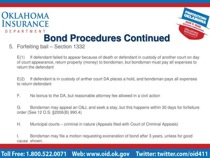 Bond Procedures Continued