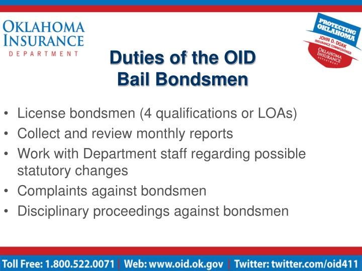Duties of the oid bail bondsmen