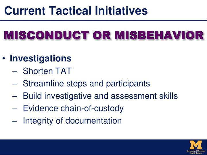 Current Tactical Initiatives