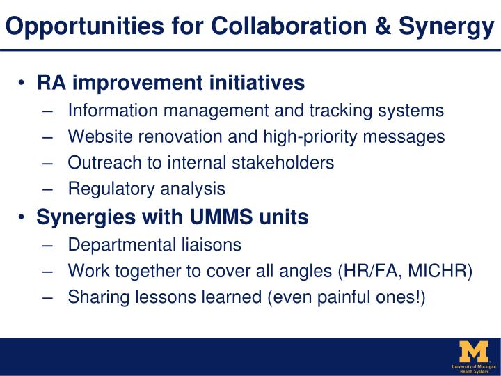 Opportunities for Collaboration & Synergy