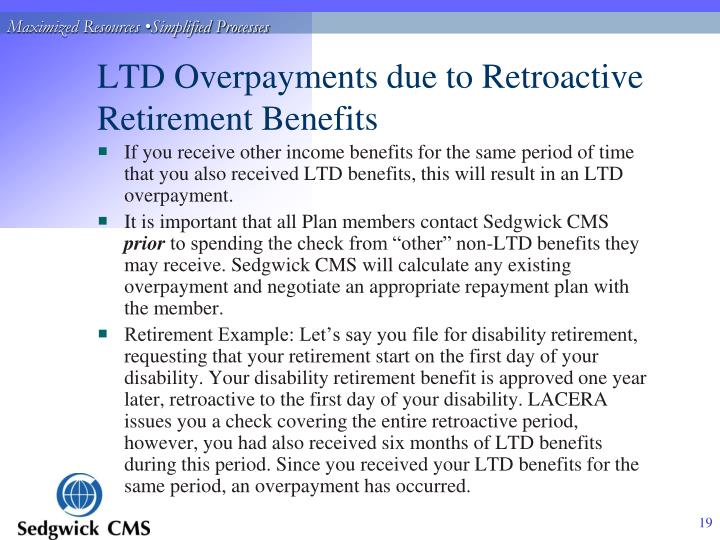 LTD Overpayments due to Retroactive Retirement Benefits
