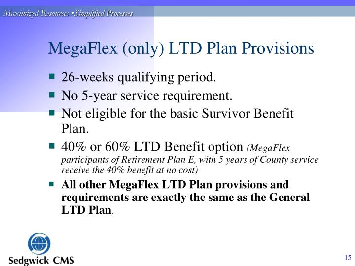 MegaFlex (only) LTD Plan Provisions