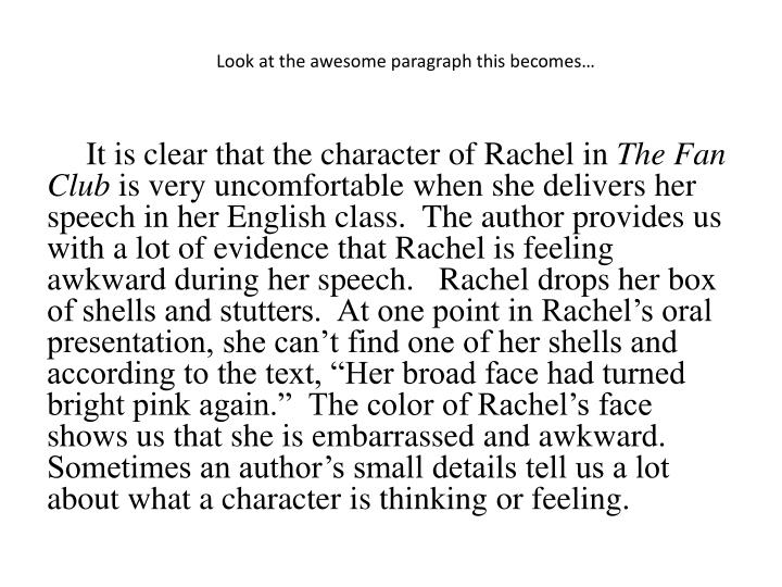 Look at the awesome paragraph this becomes…
