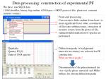 data processing construction of experimental pf
