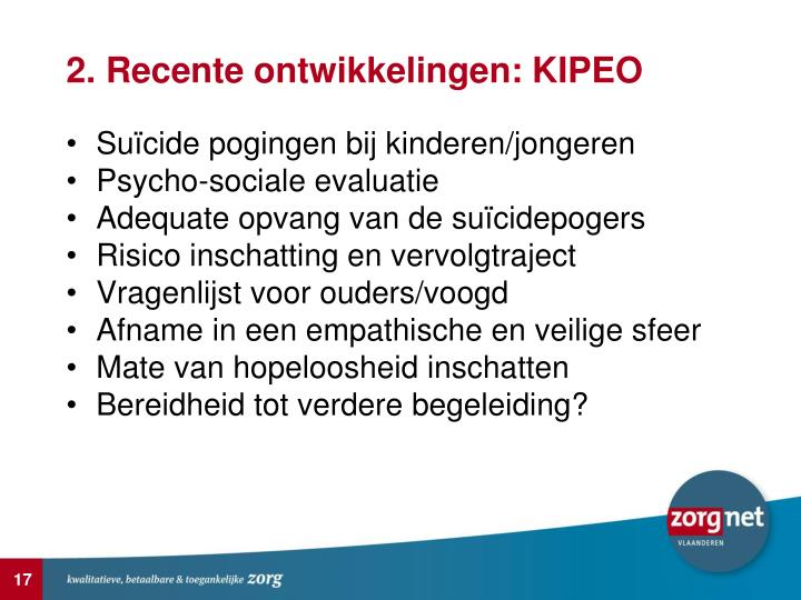 2. Recente ontwikkelingen: KIPEO