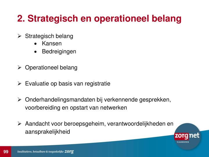 2. Strategisch en operationeel belang