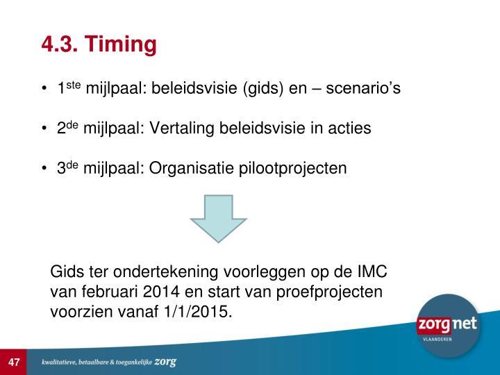 4.3. Timing