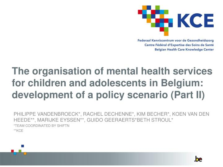 The organisation of mental health services for children and adolescents in Belgium: