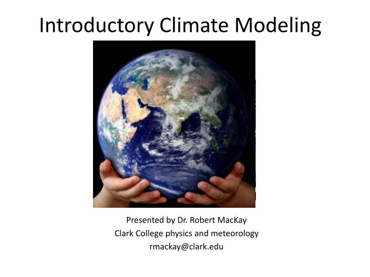 introductory climate modeling n.