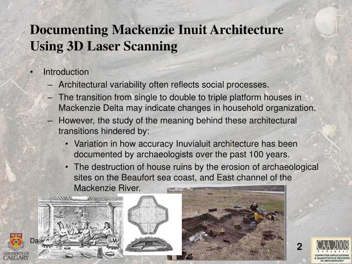 Documenting mackenzie inuit architecture using 3d laser scanning1