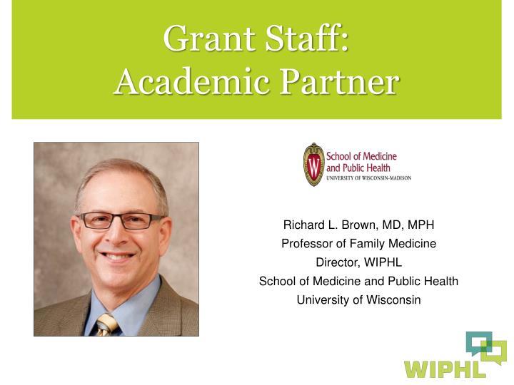 Grant Staff: