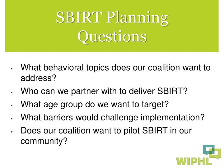 SBIRT Planning Questions