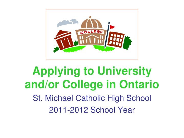 applying to university and or college in ontario n.