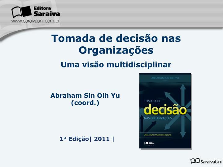 Tomada de decisão nas Organizações