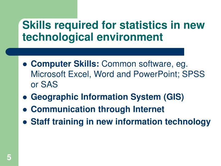 Skills required for statistics in new technological environment