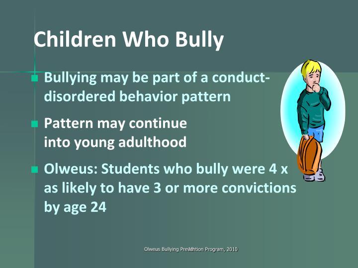 Children Who Bully